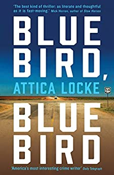 Bluebird, Bluebird (Highway 59 Book 1) by [Locke, Attica]
