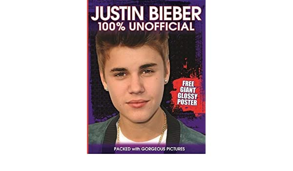 Buy Justin Bieber 100 Unofficial Poster Book Book Online at