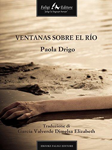 Ventanas sobre el río por Drigo Paola