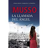 Llamada del angel (Spanish Edition) by Guillaume Musso (2015-03-02)