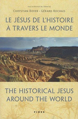Le Jésus de l'histoire à travers le monde : Edition anglais-français