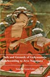 Paths and Grounds of Guhyasamaja According to Arya Nagarjuna by Yangchen Gawai Lodoe (2008-12-31)