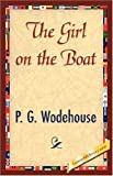 The Girl on the Boat by P. G. Wodehouse (2007-07-15)