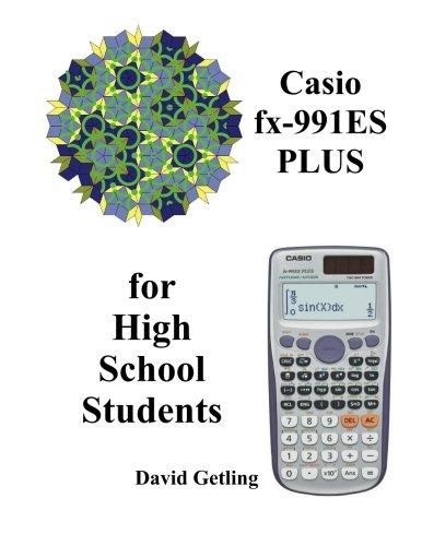 Casio fx-911ES PLUS for High School Students por David Getling