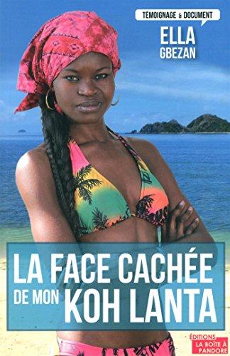 La face cache de mon Koh Lanta - Une mine de trsors pour tous