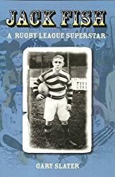 Jack Fish: A Rugby League Superstar