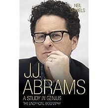 JJ Abrams: A Study in Genius