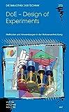 DoE - Design of Experiments: Methoden und Anwendungen in der Motorentwicklung (Die Bibliothek der Technik (BT))