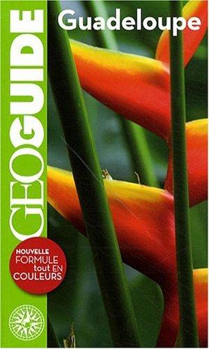 Guadeloupe (ancienne édition) par Frédéric Denhez, Thierry Théault, Collectif