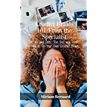 Crochet Braids 101: From The Specialist (English Edition)
