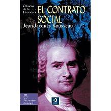 El contrato social/The Social Contract (Clasicos De La Literatura/Classics of Literature)