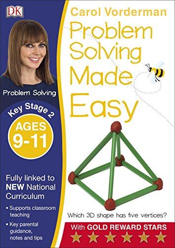 Problem Solving Made Easy KS2 Ages 9-11 (Carol Vorderman's Maths Made Easy)