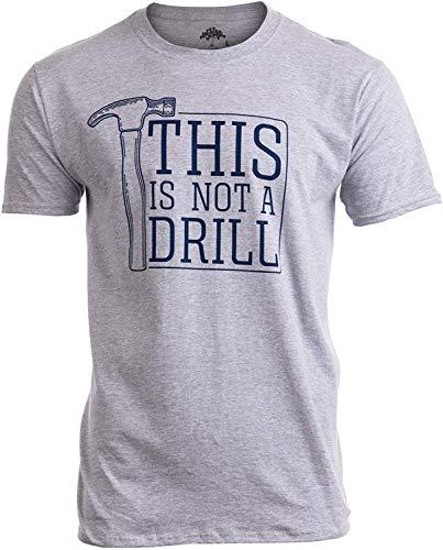 Dual-hammer-drill (This is Not a Drill | Funny Hammer Repair Dad Joke Tool Shop Humor Men T-Shirt,6XL)