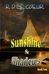 Sunshine & Shadows Book 2