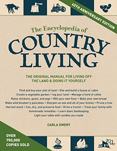 The Encyclopedia Of Country Living, 40Th Anniversary Edition por Carla Emery