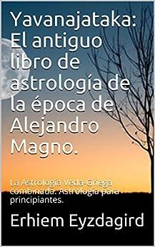 Yavanajataka: El antiguo libro de astrología de la época