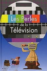 Les perles de la television