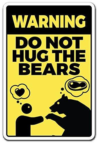 Essen Bars (Deko Schilder mit Sprüchen nicht Hug die Bären Essen Tiere Bär Warnung Zoo Camp Metall Aluminium Wand Sicherheit Schild)