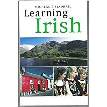Learning Irish, New Edition: Text: An Introductory Self-tutor (Yale Language)