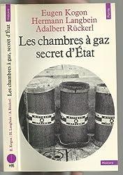 Les chambres à gaz. Secret d'Etat