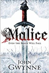 By John Gwynne Malice: Book One of The Faithful and the Fallen (Faithful & the Fallen 1) Paperback