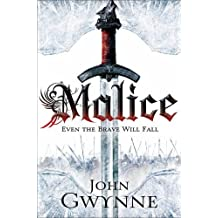 By John Gwynne Malice: Book One of The Faithful and the Fallen (Faithful & the Fallen 1)
