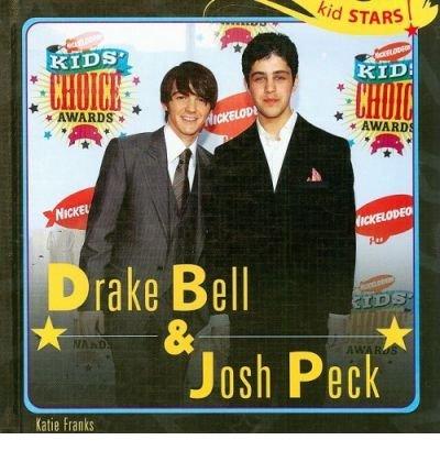 [( Drake Bell & Josh Peck )] [by: Katie Franks] [Sep-2008]