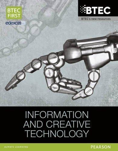 BTEC First in Information & Creative Technology Student Book (BTEC First IT) by Allman, Eddie, Jarvis, Alan, Kaye, Mr Allen, McGill, Mr Rich ( 2013 )