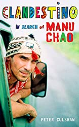 Clandestino: In Search of Manu Chao