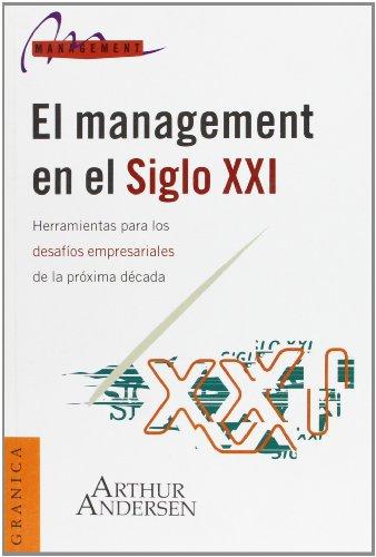 El Management en el Siglo XXI
