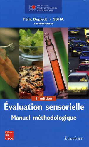 Evaluation sensorielle : Manuel méthodologique