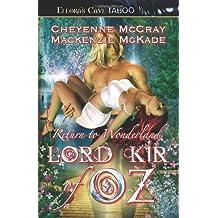 Lord Kir of Oz (Return to Wonderland) by Cheyenne McCray (2006-04-30)