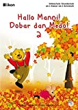 Hallo Manni! Dobar dan Medo! 2 komplett in Farbe (ikon Volksschule)