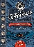 Guardianes de fantasmas : Diario de Agamemnon White: Una aventura con realidad aumentada (Colección Juvenil)