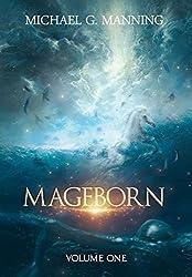 Mageborn: Volume 1 (Mageborn Omnibus)
