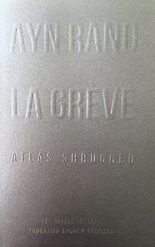 La Grve: Atlas Shrugged [format poche]