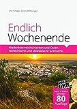 Endlich Wochenende: Niederösterreichs Norden und Osten, tschechische und slowakische Grenzorte - Jine Knapp, Doris Rittberger