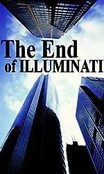 The End of Illuminati - The Losing Power of Secret Societies