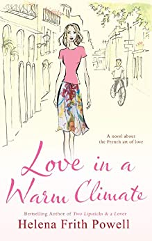 Love in a Warm Climate par [Frith-Powell, Helena]