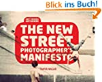 The New Street Photographer's Manifes...