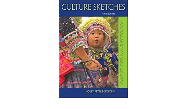Buy culture sketches case studies in anthropology book online at buy culture sketches case studies in anthropology book online at low prices in india culture sketches case studies in anthropology reviews ratings fandeluxe Image collections