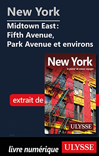 Descargar Libro New York - Midtown East : Fifth Avenue, Park Avenue et environs de Collectif