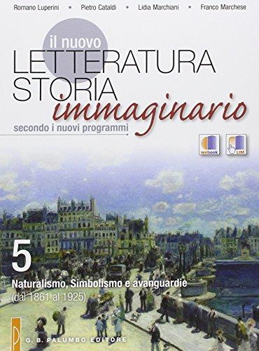 Il nuovo Letteratura storia immagianrio. Per le Scuole superiori. Con espansione online: 5