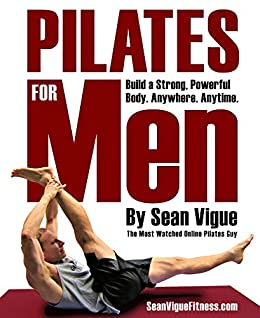 Pilates for Men  Build a Strong fc4d946bf4a5