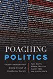 Poaching Politics: Online Communication During the 2016 US Presidential Election (Frontiers in Political Communication)