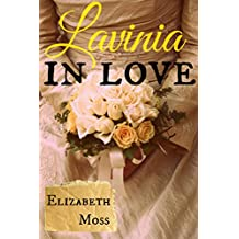 Lavinia In Love: A Sexy Regency Romance