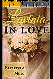 Lavinia In Love: Regency Romance