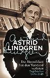 Die Menschheit hat den Verstand verloren: Tagebücher 1939-1945 - Astrid Lindgren