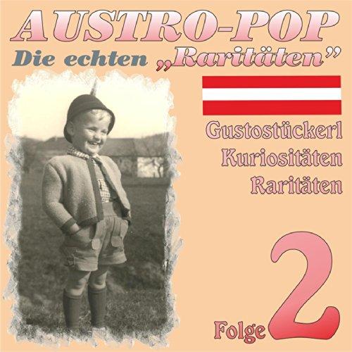 Austropop - Die echten Raritäten 2