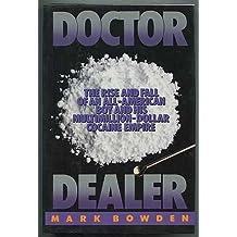 Doctor Dealer by Mark Bowden (1987-10-23)
